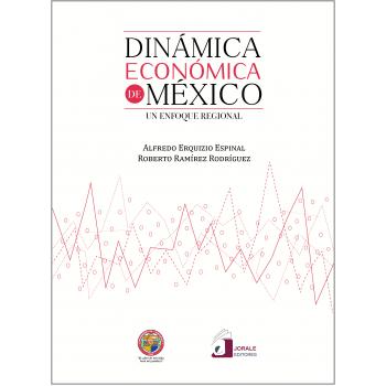 Dinámica económica de México: un enfoque regional