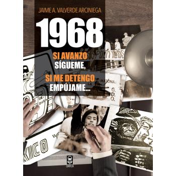 1968 Si avanzo sígueme, si me detengo empújame...