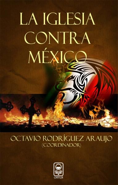 La iglesia contra México