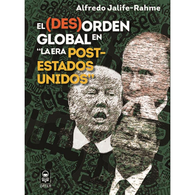 El (des)orden global en