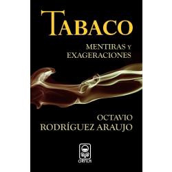 Tabaco: mentiras y exageraciones