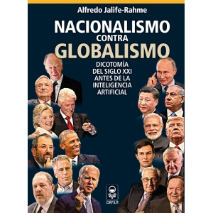 Nacionalismo contra globalismo. Dicotomía del siglo XXI antes de la inteligencia artificial