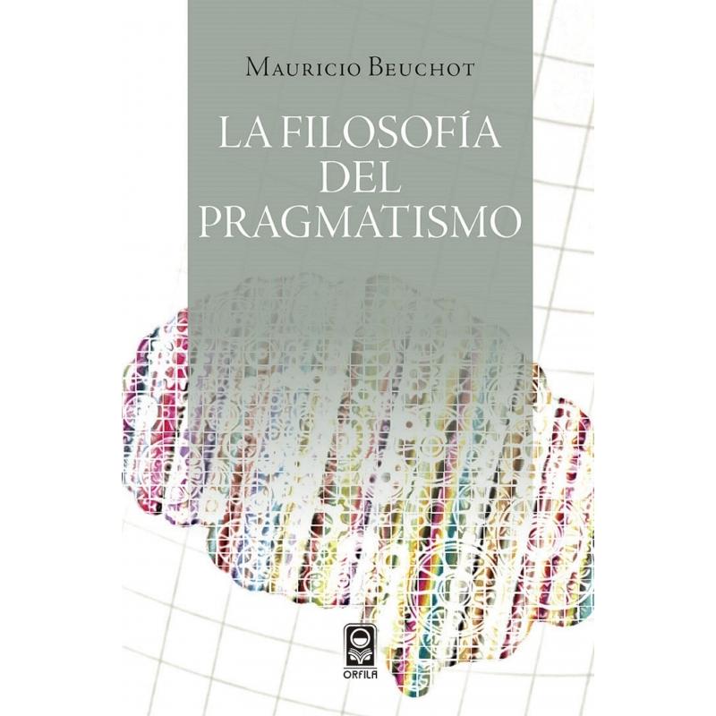 La filosofía de pragmatismo