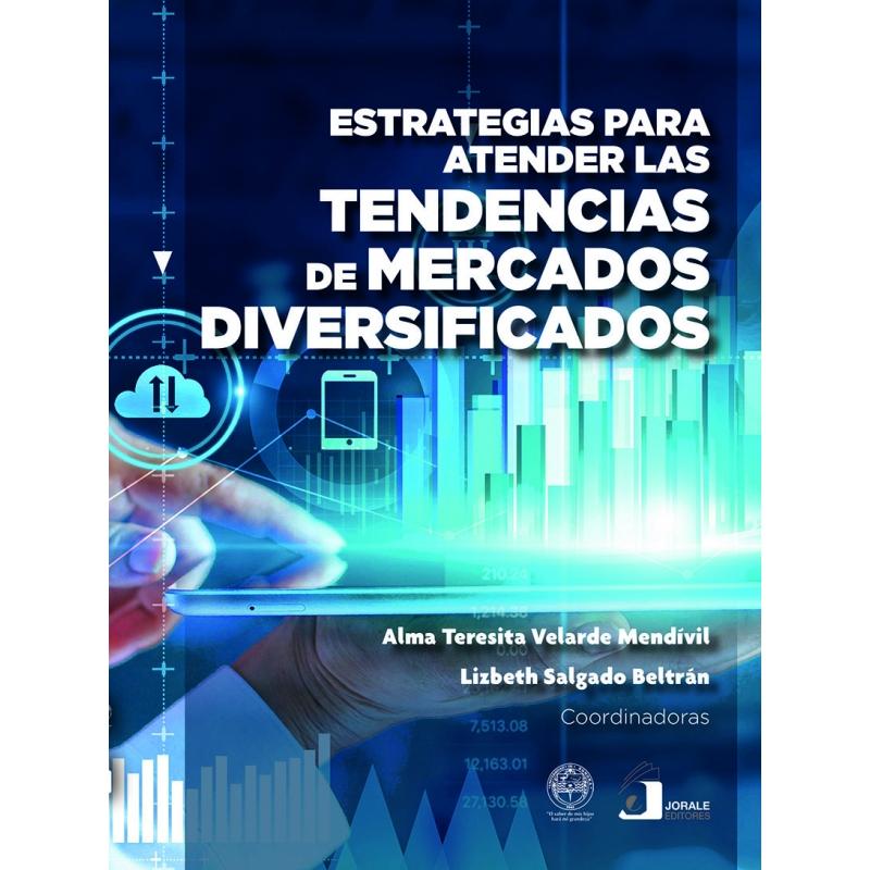Estrategias para atender las tendencias de mercados diversificados