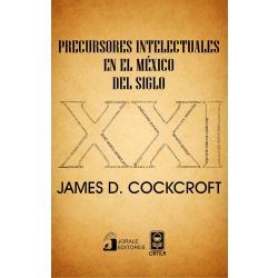 Precursores intelectuales en el México del siglo xxi