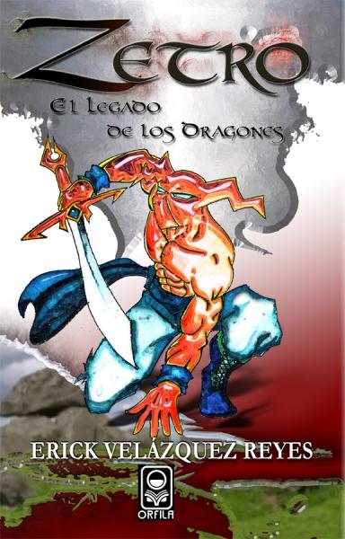 Zetro. El legado de los dragones