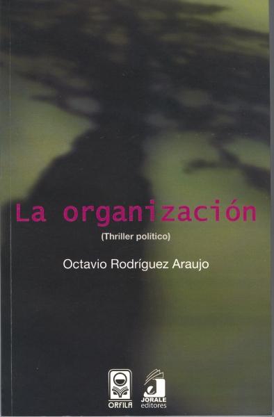La organización (Thriller político)