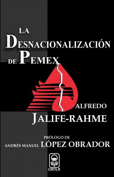 La desnacionalización de Pemex