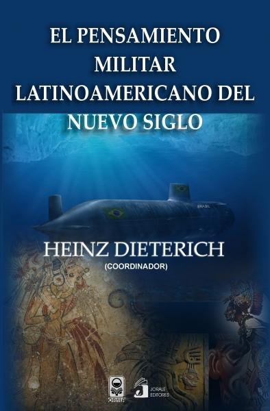 El pensamiento militar latinoamericano del nuevo siglo