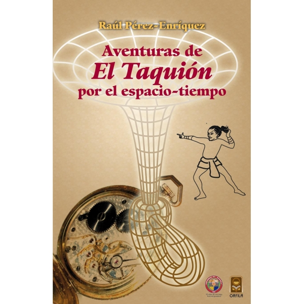 Aventuras de El Taquión por el espacio-tiempo. Adventures of The Tachyon through space-time
