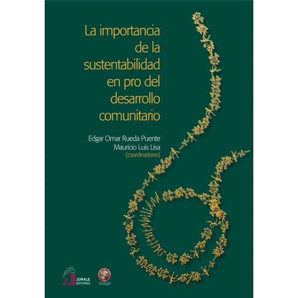 La importancia de la sustentabilidad en pro del desarrollo comunitario