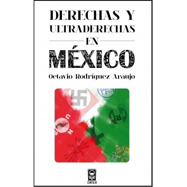 Derechas y ultraderechas en México