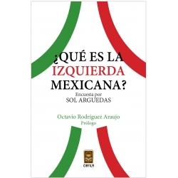¿Qué es la izquierda mexicana?