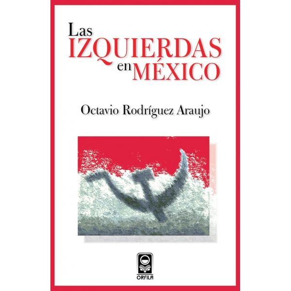 Las izquierdas en México