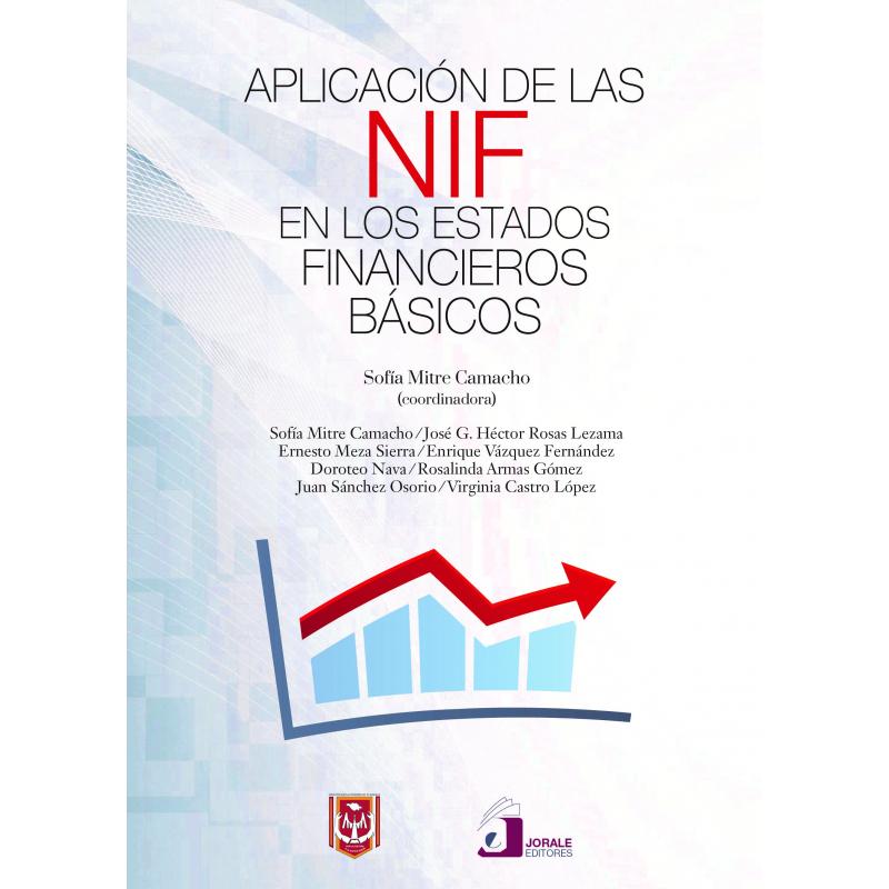 Aplicación de las NIF en los estados financieros básicos