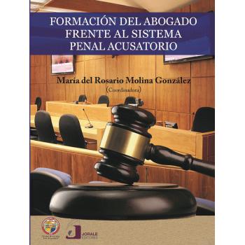 Formación del abogado frente al sistema penal acusatorio